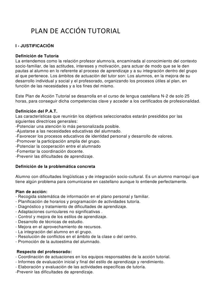 PLAN DE ACCIÓN TUTORIAL<br />I - JUSTIFICACIÓN Definición de Tutoría La entendemos como la relación profesor alumno/a, enc...