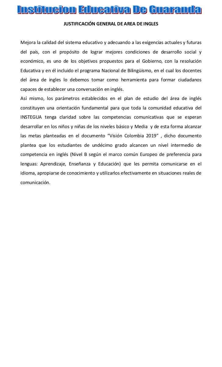JUSTIFICACIÓN GENERAL DE AREA DE INGLESMejora la calidad del sistema educativo y adecuando a las exigencias actuales y fut...
