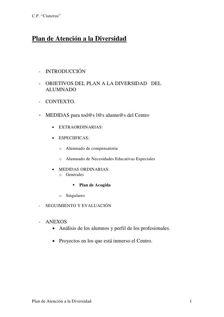 """C.P. """"Cisneros""""Plan de Atención a la Diversidad   - INTRODUCCIÓN   - OBJETIVOS DEL PLAN A LA DIVERSIDAD DEL     ALUMNADO  ..."""