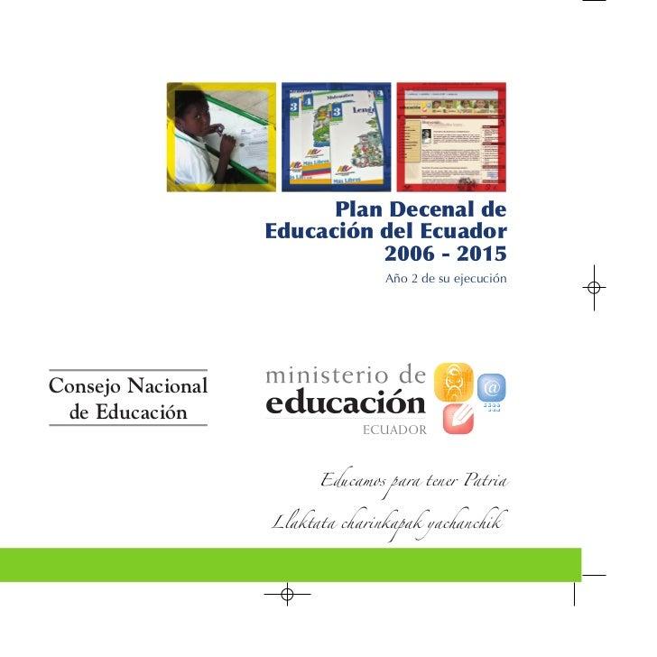 Plan Decenal de                   Educación del Ecuador                             2006 - 2015                           ...