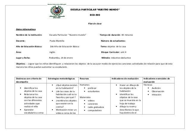 """ESCUELA PARTICULAR """"NUESTRO MUNDO"""" ECO-RIO Plan de clase Datos informativos Nombre de la institución: Escuela Particular """"..."""
