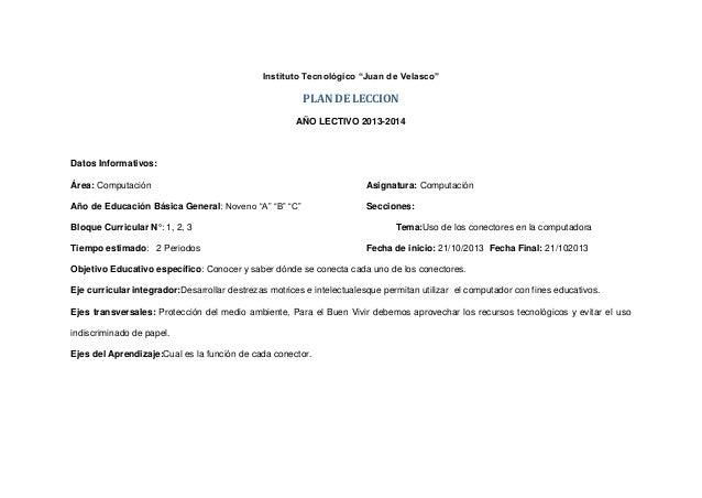 "Instituto Tecnológico ""Juan de Velasco""  PLAN DE LECCION AÑO LECTIVO 2013-2014  Datos Informativos: Área: Computación  Asi..."