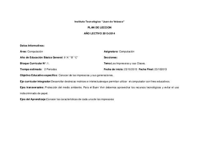 "Instituto Tecnológico ""Juan de Velasco"" PLAN DE LECCION AÑO LECTIVO 2013-2014  Datos Informativos: Área: Computación  Asig..."