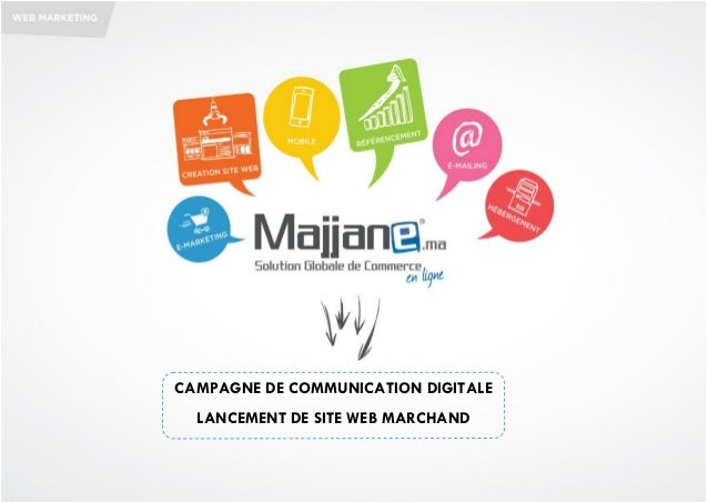 CAMPAGNE DE COMMUNICATION DIGITALELANCEMENT DE SITE WEB MARCHAND