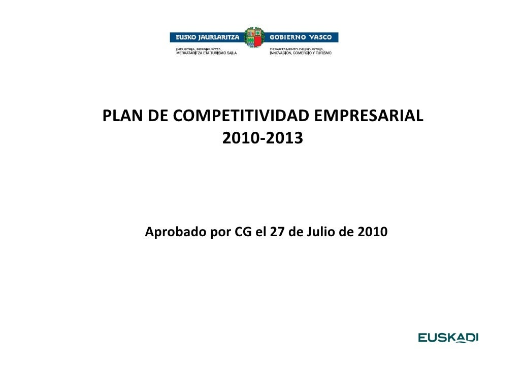 PLAN DE COMPETITIVIDAD EMPRESARIAL            2010-2013    Aprobado por CG el 27 de Julio de 2010