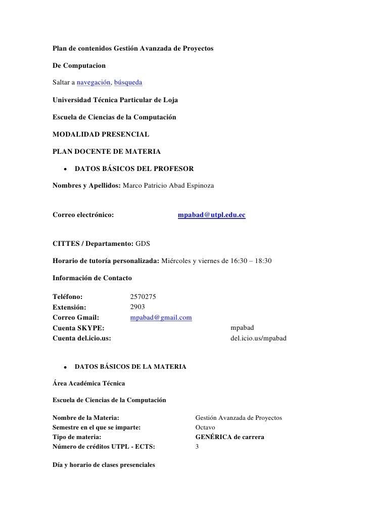 Plan de contenidos Gestión Avanzada de Proyectos<br />De Computacion<br />Saltar a navegación, búsqueda<br />Universidad T...