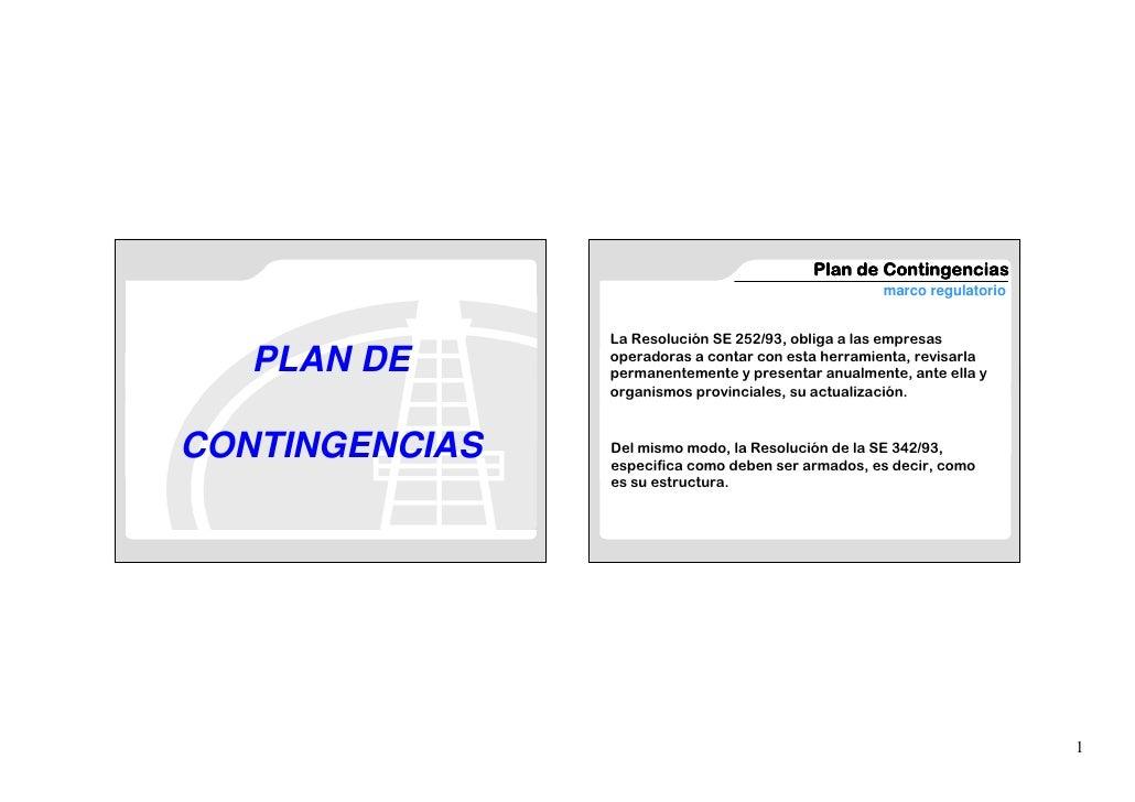 Plan de Contingencias                                                     marco regulatorio                   La Resolució...