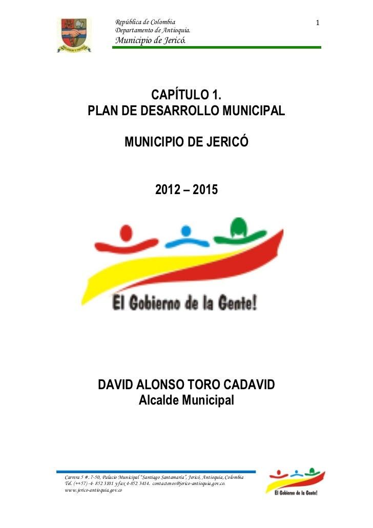Plan de desarrollo 2012 2015 (parte 1)