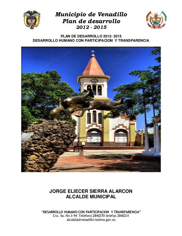 Municipio de Venadillo           Plan de desarrollo                      2012 - 2015            PLAN DE DESARROLLO 2012- 2...