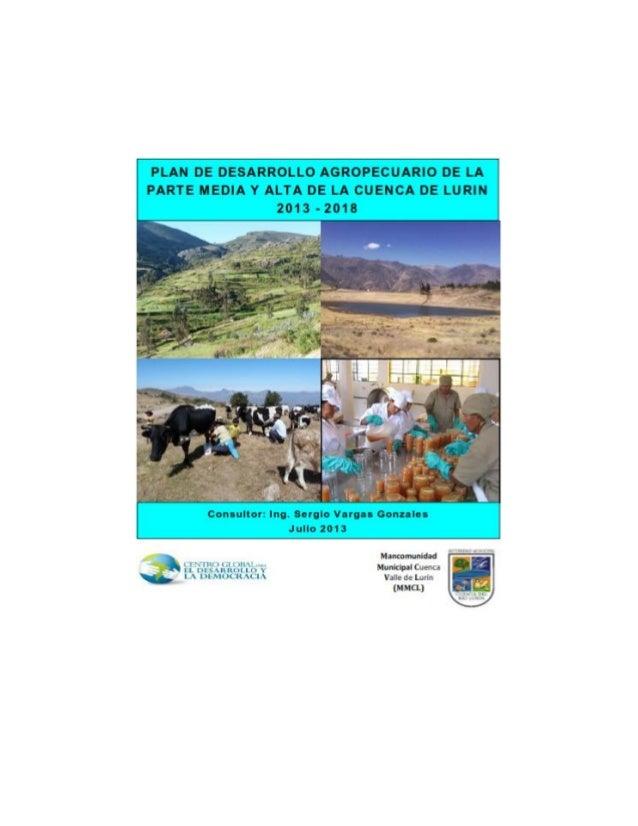 """""""Plan de desarrollo agropecuario de la parte media y alta de la cuenca de Lurín"""" Página 1 PLAN DE DESARROLLO AGROPECUARIO ..."""