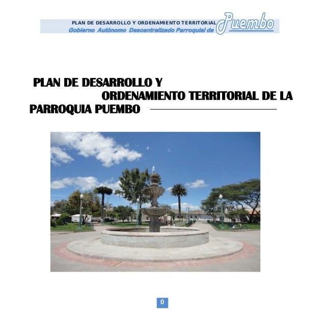 PLAN DE DESARROLLO Y ORDENAMIENTO TERRITORIAL      Gobierno Autónomo Descentralizado Parroquial de PLAN DE DESARROLLO Y   ...