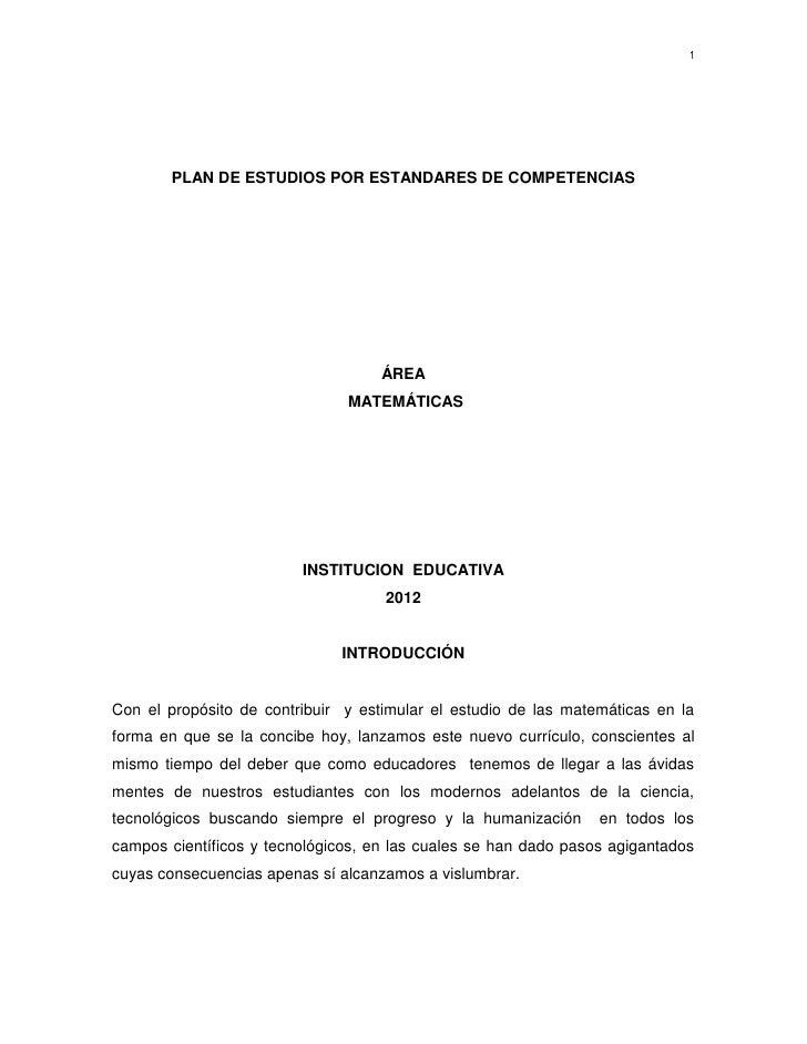 1       PLAN DE ESTUDIOS POR ESTANDARES DE COMPETENCIAS                                    ÁREA                           ...