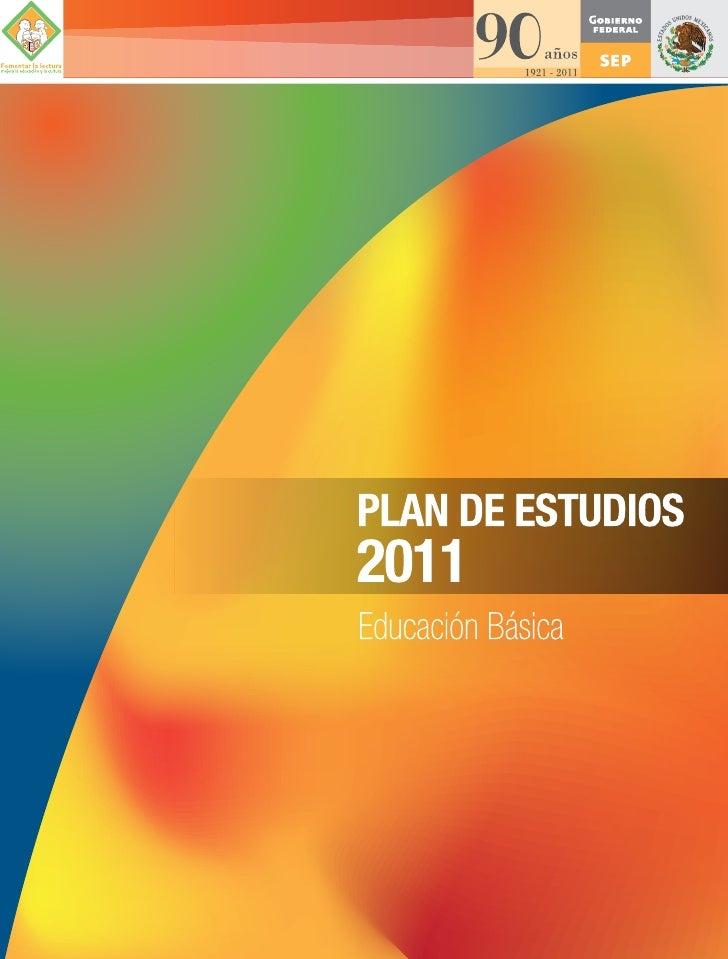 Plan de Estudios Educación Básica 2011.