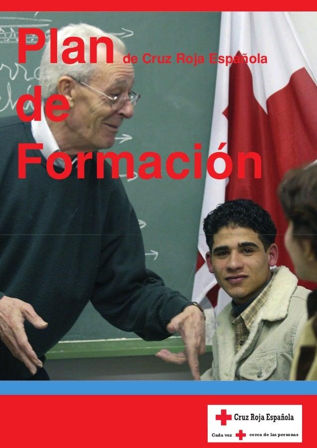 Plande Cruz Roja Española de Formación Cada vez cerca de las personas