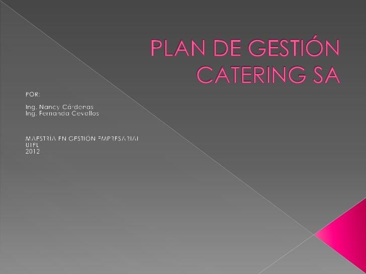    Catering SA es una organización creada    en el año 2012 con la finalidad de    prestar servicios de alimentación y   ...