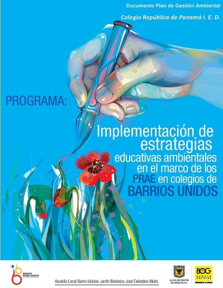 Documento Plan de Gestión Ambiental    Colegio República de Panamá I. E. D.1