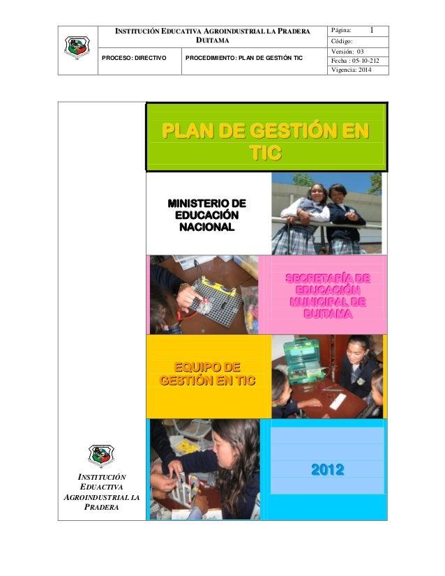 INSTITUCIÓN EDUCATIVA AGROINDUSTRIAL LA PRADERA            Página:      1                               DUITAMA           ...