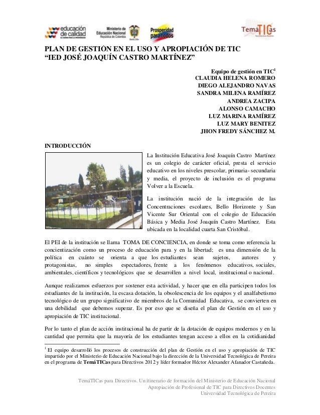 """PLAN DE GESTIÓN EN EL USO Y APROPIACIÓN DE TIC""""IED JOSÉ JOAQUÍN CASTRO MARTÍNEZ""""                                          ..."""