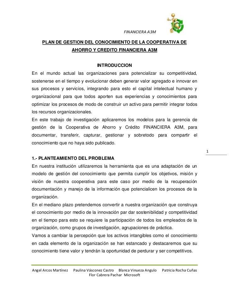 FINANCIERA A3M     PLAN DE GESTION DEL CONOCIMIENTO DE LA COOPERATIVA DE                       AHORRO Y CREDITO FINANCIERA...