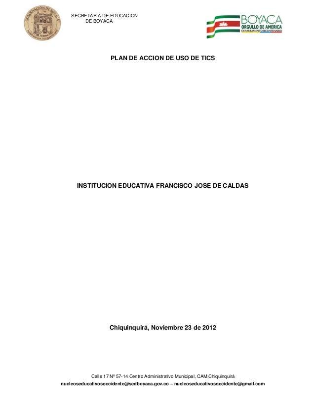 SECRETARÍA DE EDUCACION        DE BOYACA                    PLAN DE ACCION DE USO DE TICS      INSTITUCION EDUCATIVA FRANC...