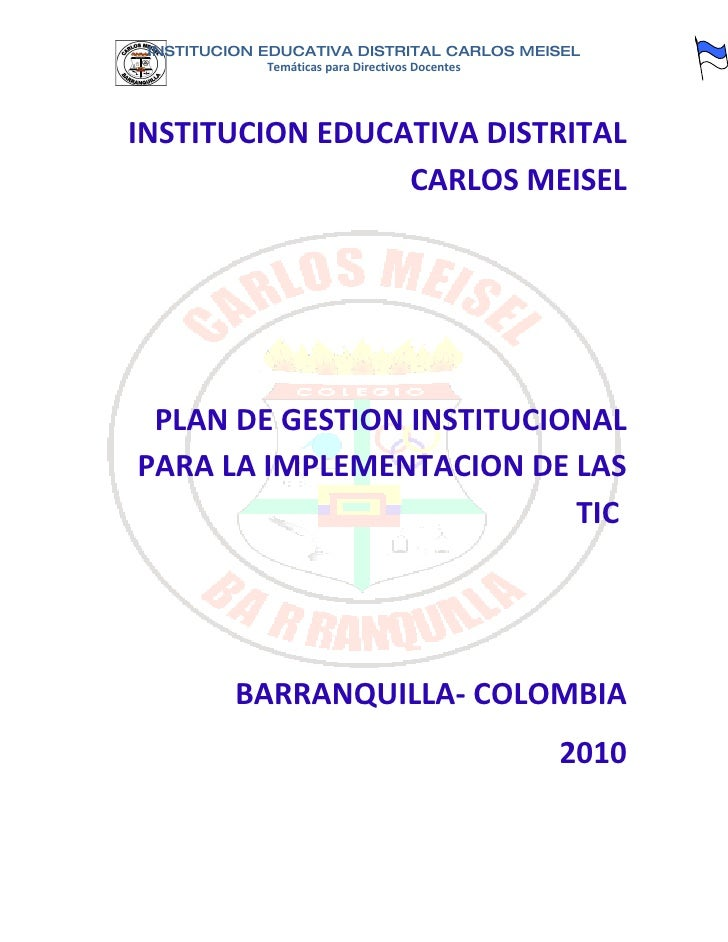 INSTITUCION EDUCATIVA DISTRITAL CARLOS MEISEL              Temáticas para Directivos Docentes     INSTITUCION EDUCATIVA DI...