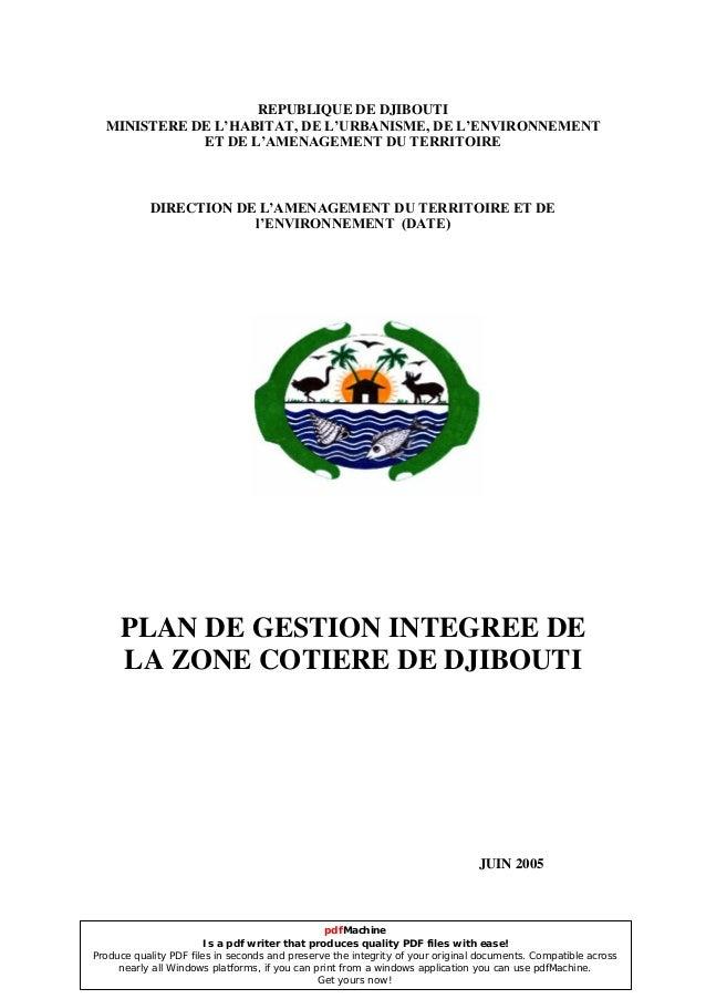 REPUBLIQUE DE DJIBOUTI MINISTERE DE L'HABITAT, DE L'URBANISME, DE L'ENVIRONNEMENT ET DE L'AMENAGEMENT DU TERRITOIRE DIRECT...