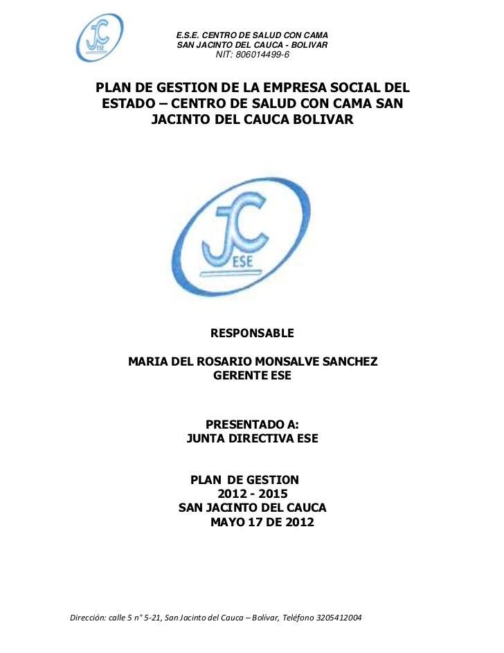 E.S.E. CENTRO DE SALUD CON CAMA                            SAN JACINTO DEL CAUCA - BOLIVAR                                ...