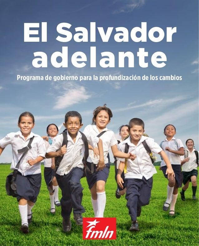 El Salvador  adelante Programa de gobierno para la profundización de los cambios