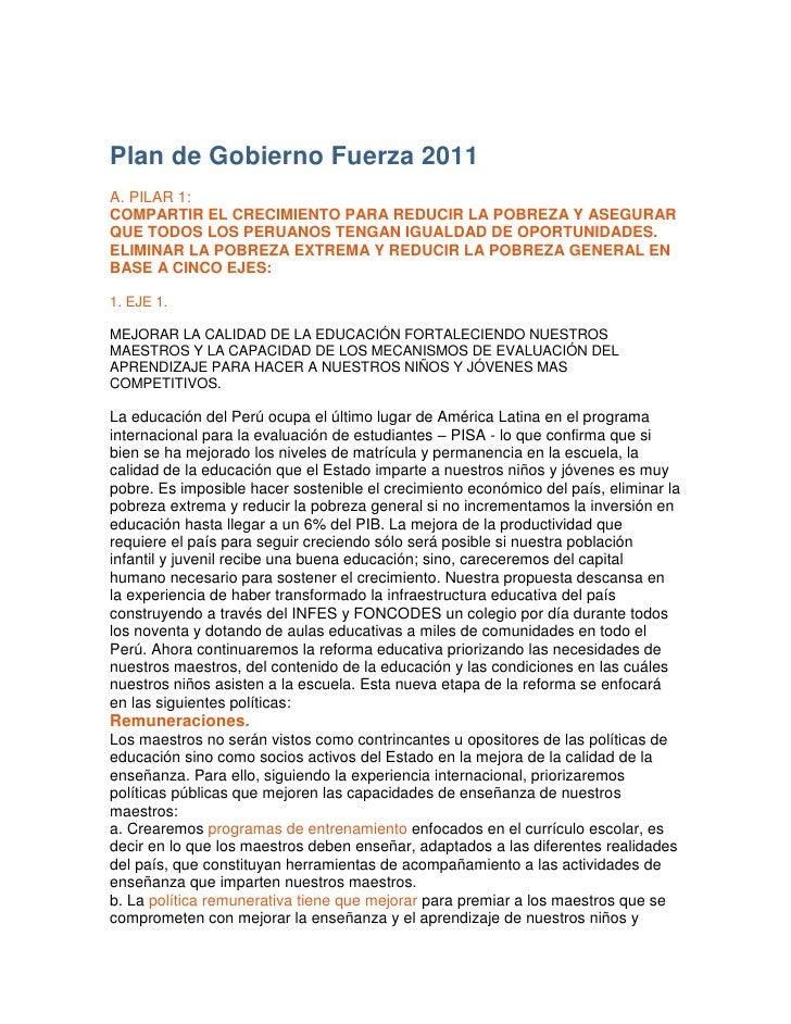 Plan de Gobierno Fuerza 2011<br />A. PILAR 1:<br />COMPARTIR EL CRECIMIENTO PARA REDUCIR LA POBREZA Y ASEGURAR QUE TODOS L...