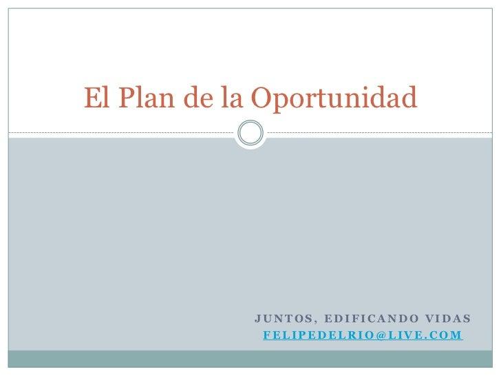 El Plan de la Oportunidad