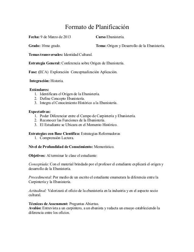 Formato de PlanificaciónFecha: 9 de Marzo de 2013                     Curso Ebanistería.Grado: 10mo grado.                ...