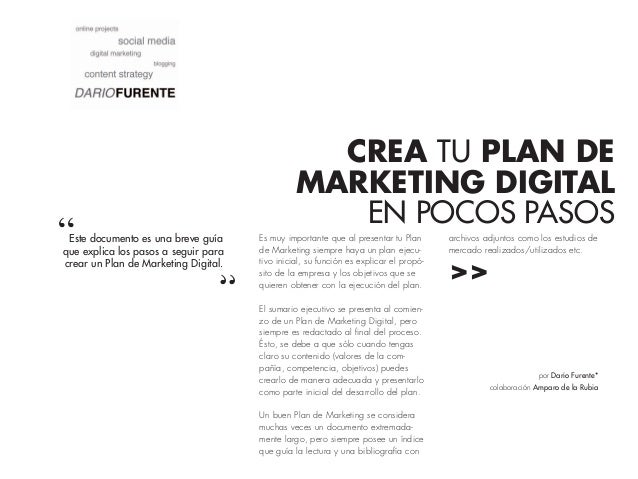 CREA TU PLAN DEMARKETING DIGITALEN POCOS PASOSEste documento es una breve guíaque explica los pasos a seguir paracrear un ...