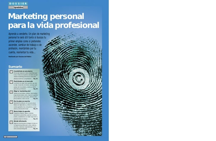 DOSSIER                 Marketing personal             para la vida profesional               Aprende a venderte. Un plan ...