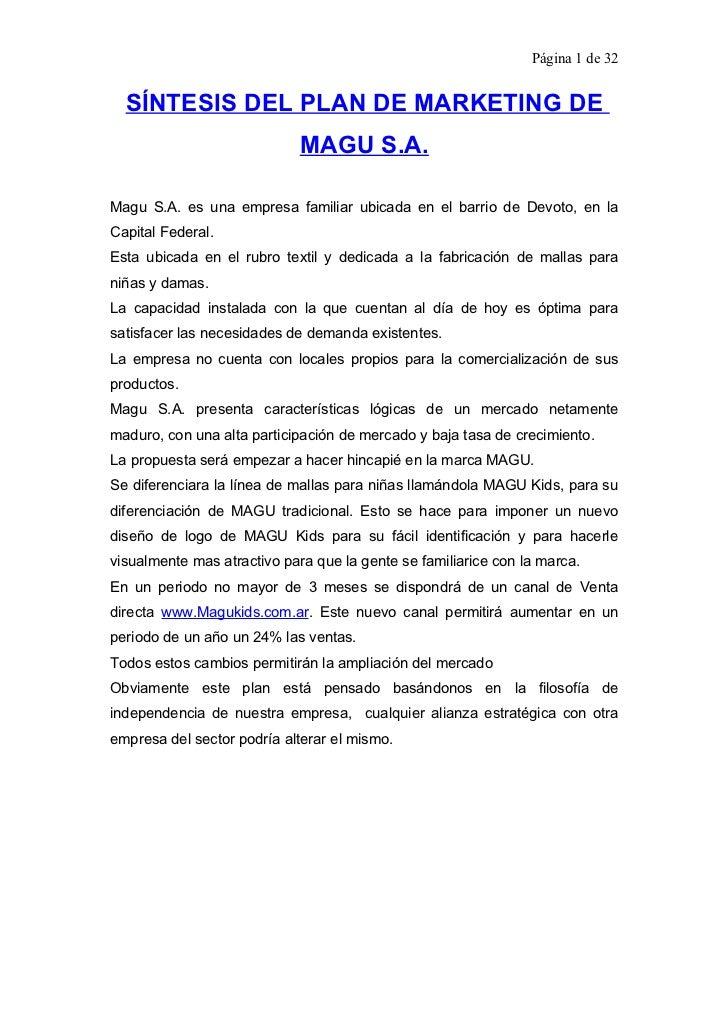 Página 1 de 32     SÍNTESIS DEL PLAN DE MARKETING DE                              MAGU S.A.  Magu S.A. es una empresa fami...