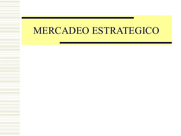 Copyright, 1996 © Dale Carnegie & Associates, Inc. MERCADEO ESTRATEGICO