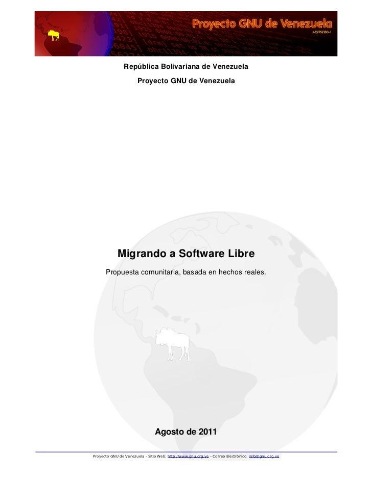 República Bolivariana de Venezuela                       Proyecto GNU de Venezuela            Migrando a Software Libre   ...