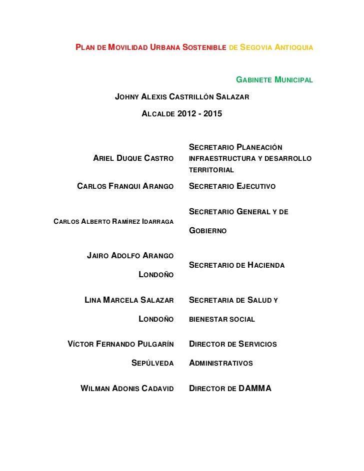 PLAN DE M OVILIDAD URBANA SOSTENIBLE DE SEGOVIA ANTIOQUIA                                                GABINETE M UNICIP...