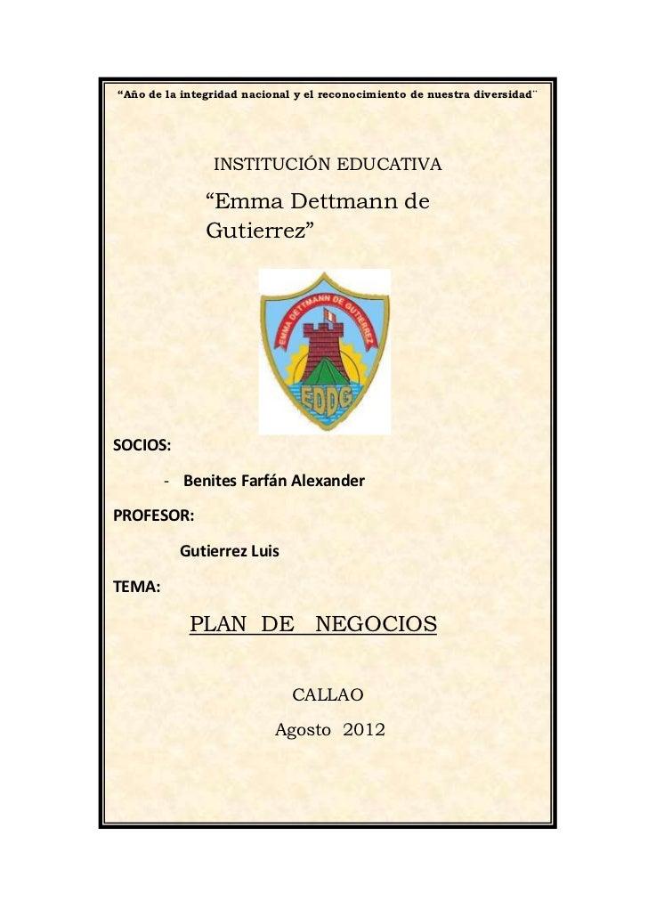 """""""Año de la integridad nacional y el reconocimiento de nuestra diversidad¨                INSTITUCIÓN EDUCATIVA            ..."""