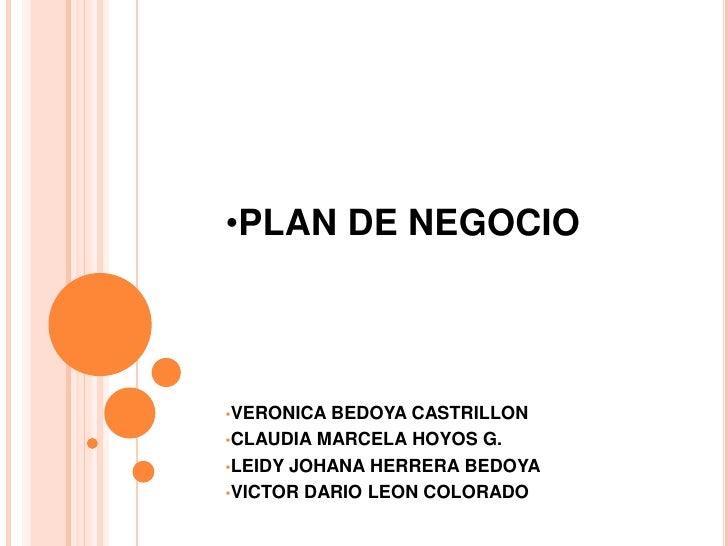 <ul><li>PLAN DE NEGOCIO