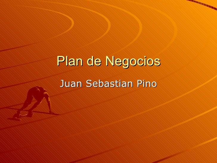 Plan de Negocios Juan Sebastian Pino