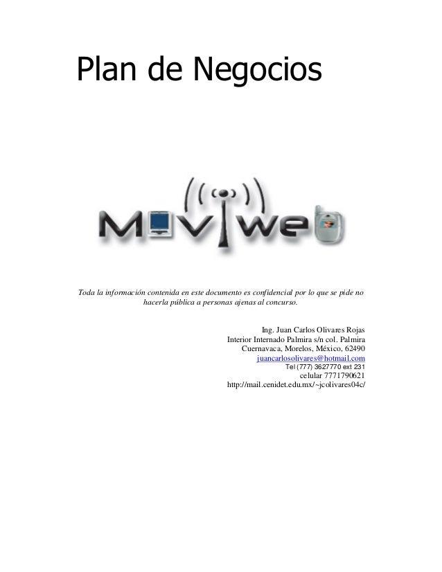 Plan de Negocios Toda la información contenida en este documento es confidencial por lo que se pide no hacerla pública a p...