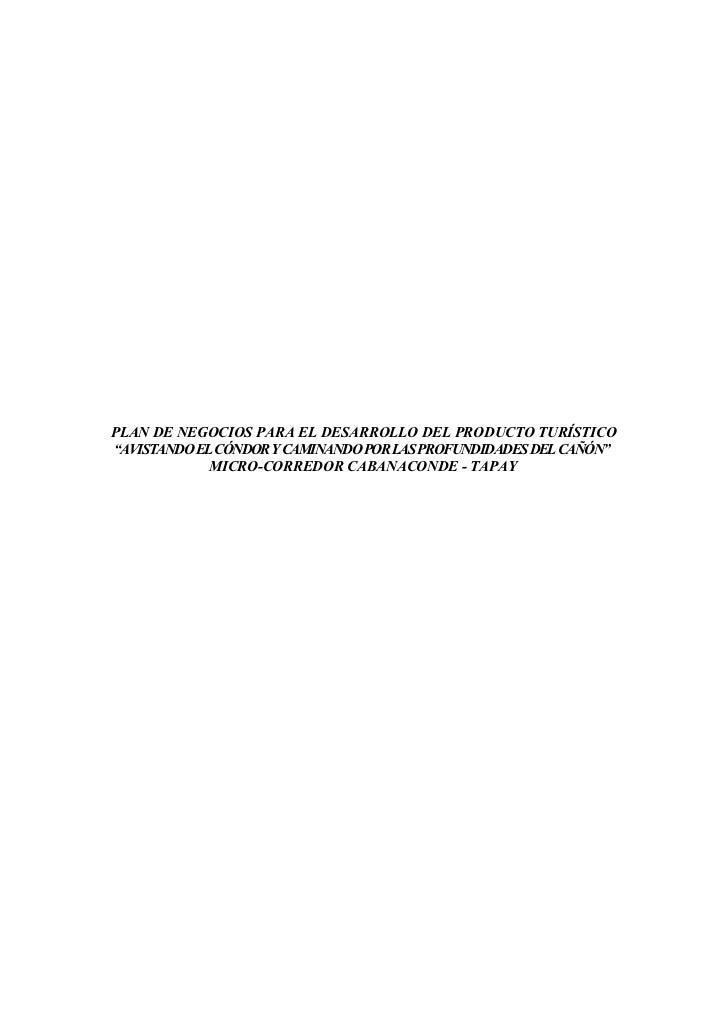 """PLAN DE NEGOCIOS PARA EL DESARROLLO DEL PRODUCTO TURÍSTICO""""AVISTANDO EL CÓNDOR Y CAMINANDO POR LAS PROFUNDIDADES DEL CAÑÓN..."""