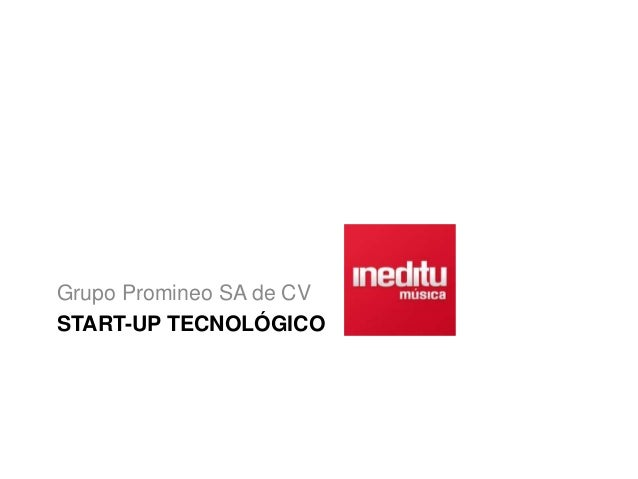 START-UP TECNOLÓGICO Grupo Promineo SA de CV