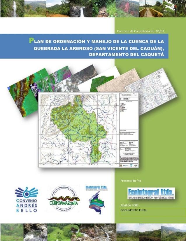 CORPOAMAZONÍA - ECOINTEGRAL LTDA.  Contrato No. 05 de 2007  CORPORACIÓN PARA EL DESARROLLO SOSTENIBLE DEL SUR DE LA AMAZON...