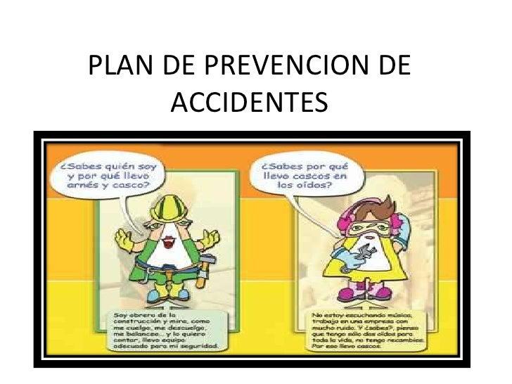 PLAN DE PREVENCION DE ACCIDENTES<br />