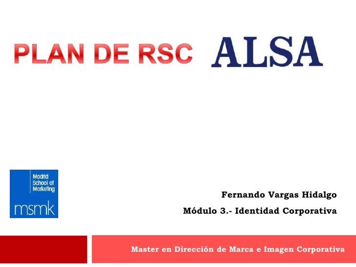 Fernando Vargas Hidalgo           Módulo 3.- Identidad CorporativaMaster en Dirección de Marca e Imagen Corporativa