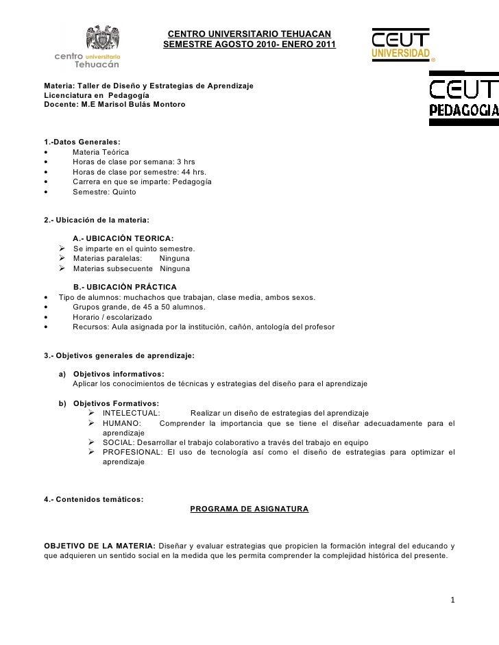 CENTRO UNIVERSITARIO TEHUACAN                                  SEMESTRE AGOSTO 2010- ENERO 2011    Materia: Taller de Dise...