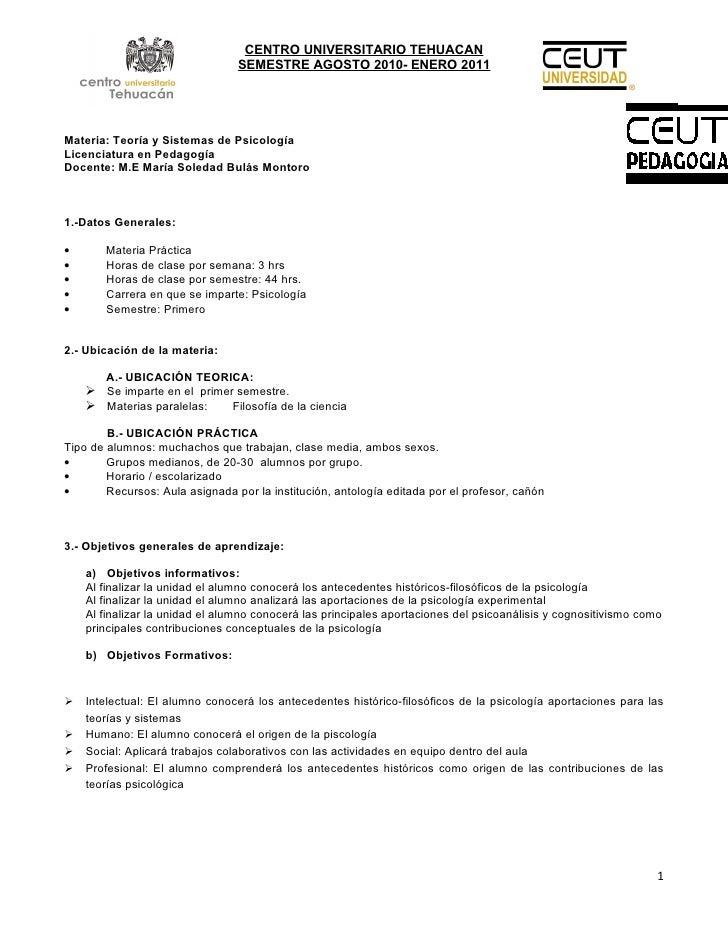 CENTRO UNIVERSITARIO TEHUACAN                                  SEMESTRE AGOSTO 2010- ENERO 2011     Materia: Teoría y Sist...