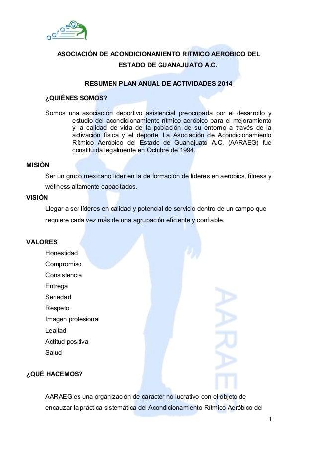 ASOCIACIÓN DE ACONDICIONAMIENTO RITMICO AEROBICO DEL  ESTADO DE GUANAJUATO A.C.  RESUMEN PLAN ANUAL DE ACTIVIDADES 2014  ¿...