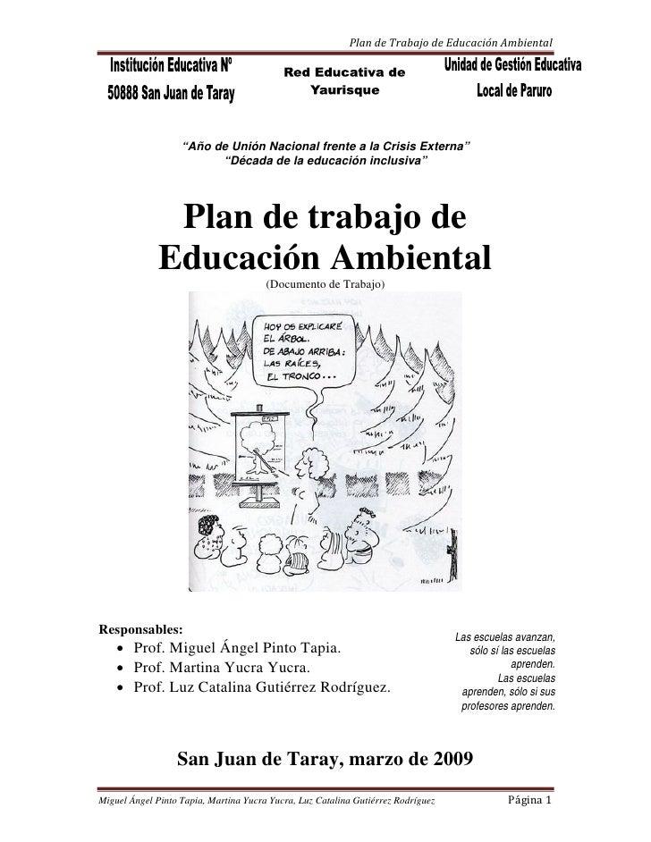 """PlandeTrabajodeEducaciónAmbiental                        """"Año de Unión Nacional frente a la Crisis Externa""""        ..."""